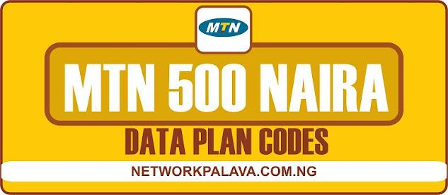 mtn 500 naira data plan codes