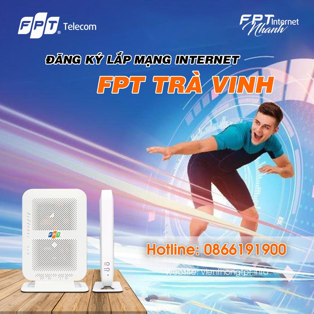 Đăng ký Internet FPT tại Trà Vinh miễn phí