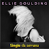 "Música ""Anything Could Happen"" da cantora Ellie Goulding é o Single da semana"