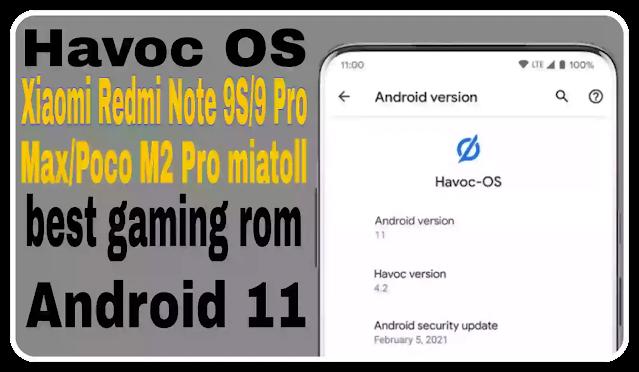 Redmi Note 9 S Pro Max Poco M2 miatoll Havoc-OS v 4.2