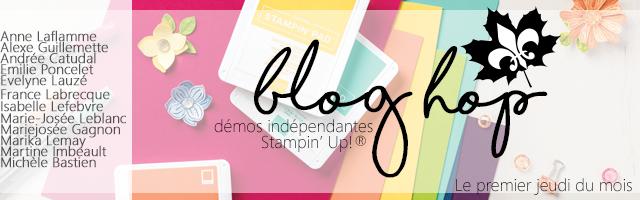 blog hop des démonstratrices francophones du Québec Stampin' Up!