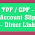 ஆசிரியர்கள் / அரசு ஊழியர்கள் GPF/TPF Account Slip 2019-2020 வெளியீடு.