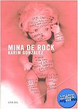 http://www.loslibrosdelrockargentino.com/2009/02/minas-del-rock.html