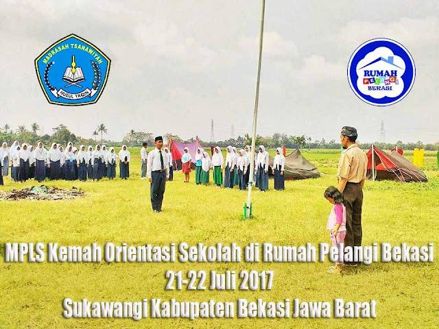 Kemah MPLS SMA dan Mts Nurul Yaqin Sukawangi Di Rumah Pelangi Bekasi