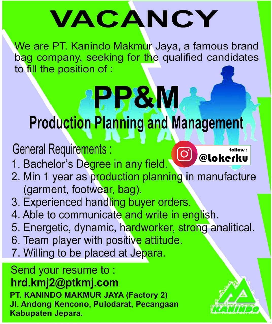 Info Lowongan Kerja Jepara Sebagai Production Planning and Management di PT. Kanindo Makmur Jaya Factory 2 Jepara