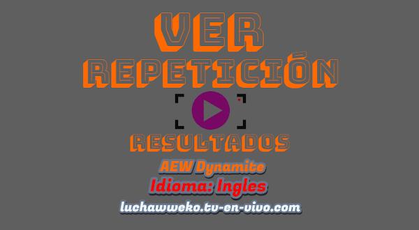 Repetición de AEW Dynamite 8 de abril de 2020 en español - ingles completo