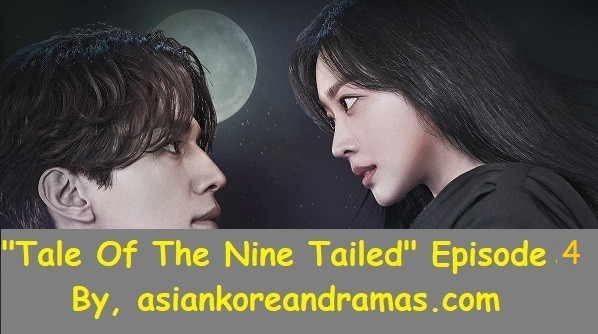 """Korean Drama  """"Tale Of The Nine Tailed""""  Episode 4"""
