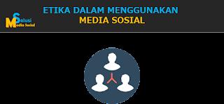 etika dalam menggunakan media sosial