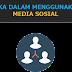 Etika Dalam Menggunakan Media Sosial - 2017
