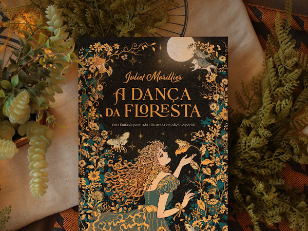 Financiamento coletivo: A Dança da Floresta, de Juliet Marillier pela Editora Wish