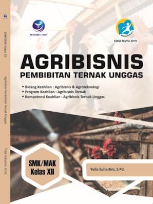Agribisnis Pembibitan Ternak Unggas, Bidang Keahlian: Agribisnis dan Agroteknologi, Program Keahlian Agribisnis Ternak, Kompetensi Keahlian: Agribisnis Ternak Unggas SMK/MAK Kelas XII