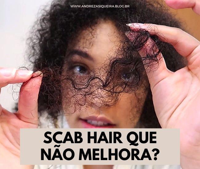 SCAB HAIR NO CABELO NATURAL
