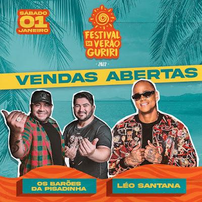 Léo Santana e Os Barões da Pisadinha no Festival de Verão Guriri 2022 em Janeiro
