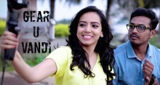 Must watch – Gear U Vandi – New Tamil Short Film 2018