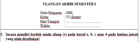 Soal UAS Semester 1  SBK Kelas 6 SD MI Dan Kunci Jawaban