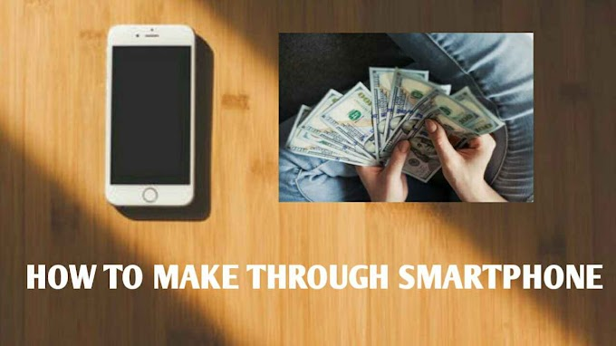 How to earn money without investment through mobile IN 2020?