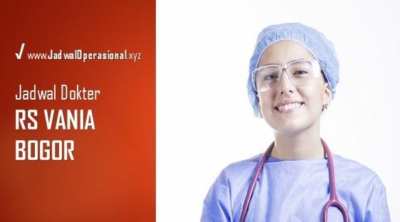 Jadwal Dokter Rumah Sakit Vania Bogor