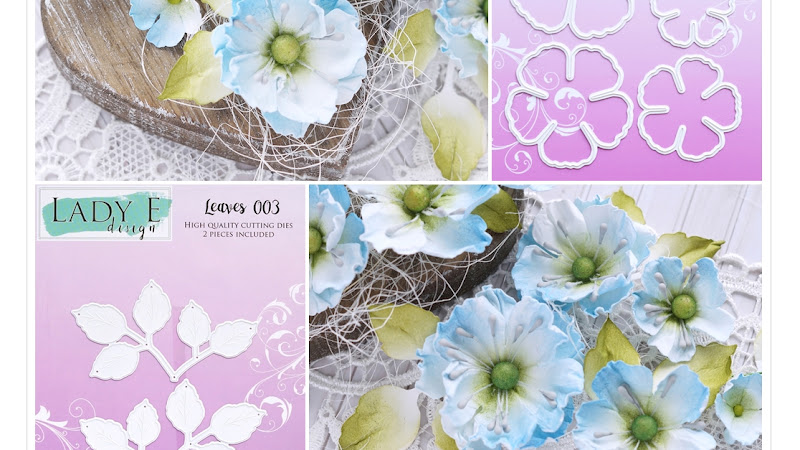 Handmade Paper Flowers - Lady E Design Cutting Dies