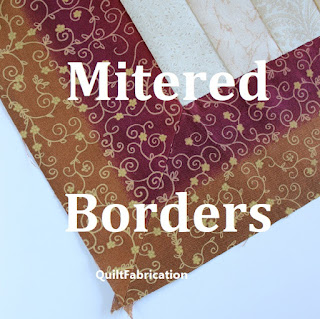 Mitered Quilt Borders Tutorial at QuiltFabrication