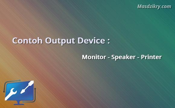 Contoh output device