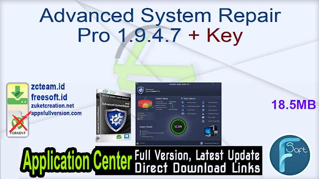 Advanced System Repair Pro 1.9.4.7 + Key