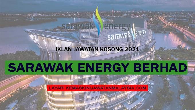 JAWATAN KOSONG DI SARAWAK ENERGY - MOHON SEBELUM 14 OKTOBER 2021