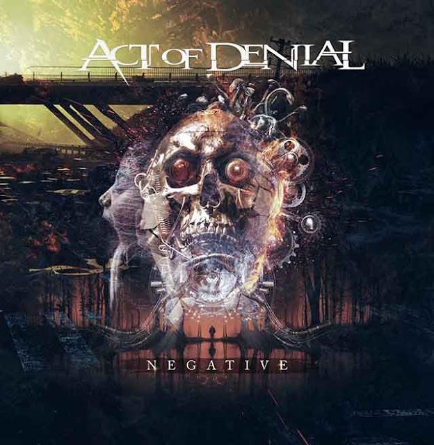 """Ο δίσκος των Act of Denial """"Negative"""""""