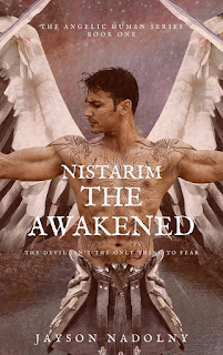 Supernatural Fantasy, LGBT Fiction, Angels, End of the world, jayson nadolny, nistarim the awakend, the angelic human series