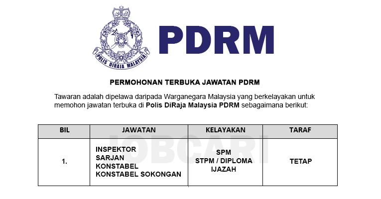 Permohonan Terbuka Jawatan di Polis DiRaja Malaysia PDRM