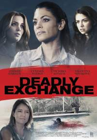 Deadly Exchange 2017 Hindi Dubbed 300mb Dual Audio Movies