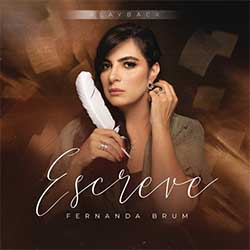 Baixar Música Gospel Escreve (Playback) - Fernanda Brum Mp3