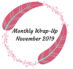 Monthly Wrap-Up — November 2019