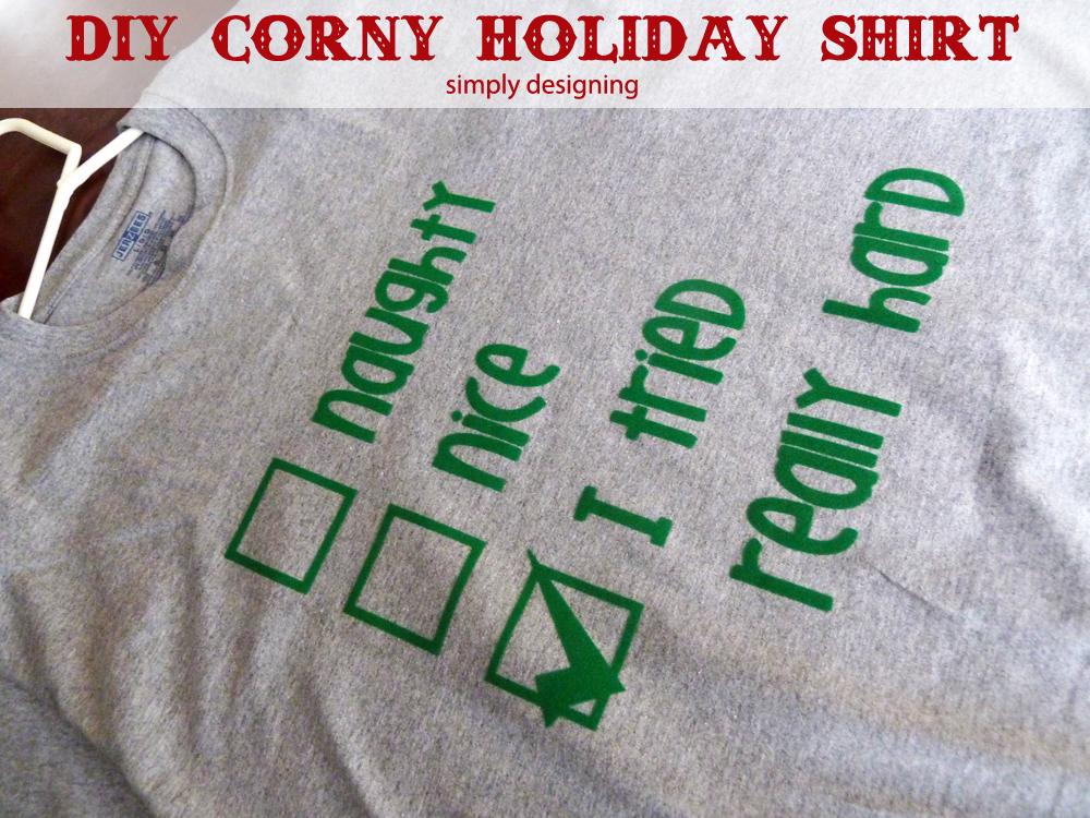i+tried+really+hard DIY Corny Holiday Shirt {Guy-Approved} 5