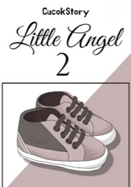 Novel Little Angel 2 Karya Cucok Story Full Episode