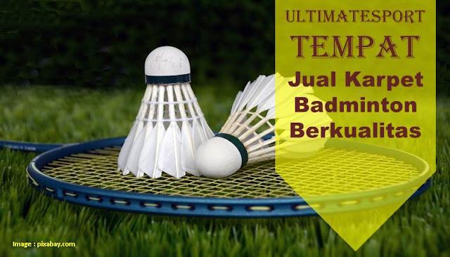 Ultimatesport, Jasa Pasang Karpet Badminton Murah dan Berkualitas