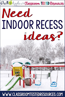 Need Indoor Recess Ideas? | Classroom Tested Resources