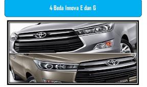 Ini 4 Beda Innova E dan G yang Perlu Kamu Tahu