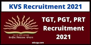 KVS Ahmedabad Recruitment 2021