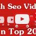 Chia sẻ 12 yếu tố quan trọng giúp bạn SEO Top Video Youtube: