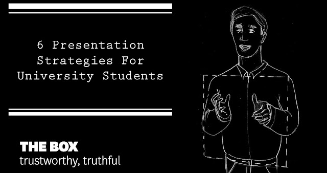 6 Presentation Strategies For University Students