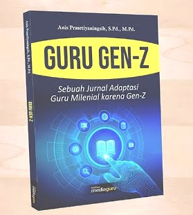SINOPSIS: Jurnal Adaptasi Guru Milenial karena Gen-Z)