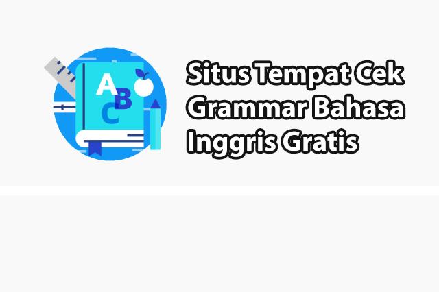 Cek Grammar Bahasa Inggris