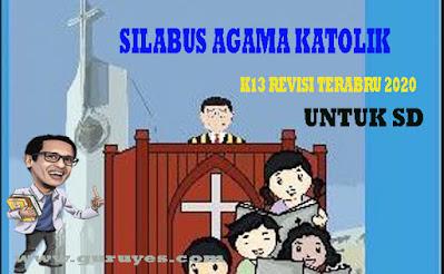 Download Silabus Agama Katolik SD K13 Revisi 2020 Kelas 6