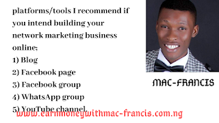 TOOLS I RECOMMEND IF YOU INTEND TO BUILD YOUR NETWORK MARKETING BUSINESS ONLINE