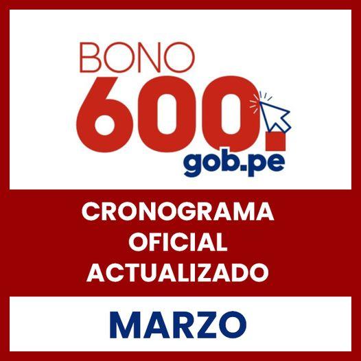 Conoce El CRONOGRAMA Oficial De MARZO Bono 600 SOLES