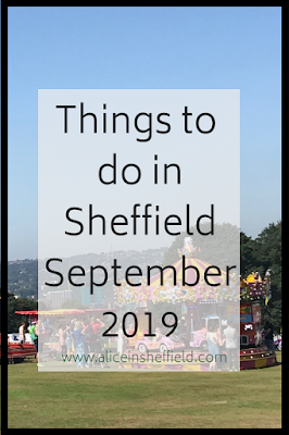 Things to do Sheffield September 2019