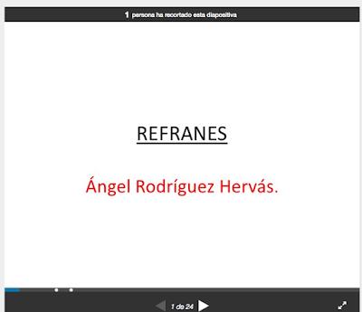 http://es.slideshare.net/cjulioverne/refranes-4-de-primaria