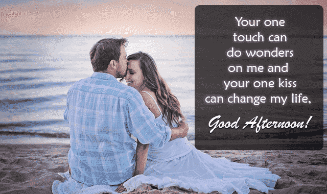 good afternoon romantic message