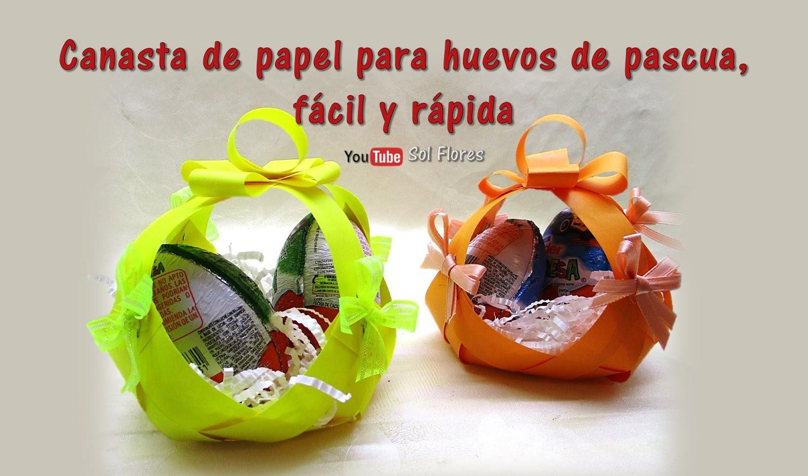 Canasta Para Huevos Manualidades.Canasta De Papel Para Huevos De Pascua Facil Y Rapida