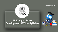 PPSC Agriculture Development Officer Syllabus
